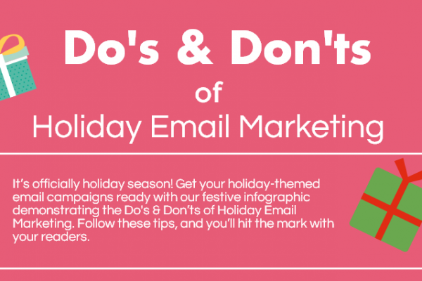 [INFOGRAPHIC] Do's and Don'ts of Holiday Email Marketing