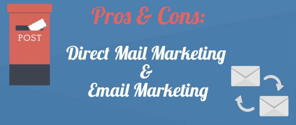 [INFOGRAPHIC] Pros and Cons: Direct Mail Marketing and Email Marketing