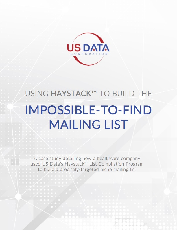 [Case Study] Using Haystack™ to Build the Impossible-to-Find Mailing List